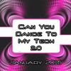 Can You Dance To My Tech 2.0 2016