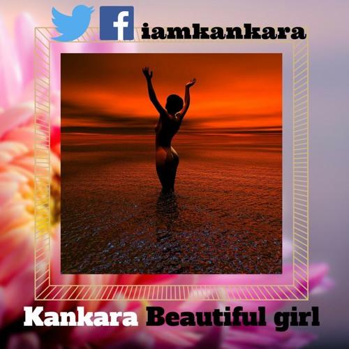Kankara - Beautiful Girl