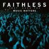 Faithless - Music Matters (Sparkos Bootleg)