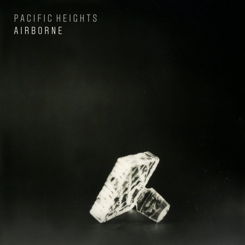 Pacific Heights - Airborne (Ft. Deanne Krieg)