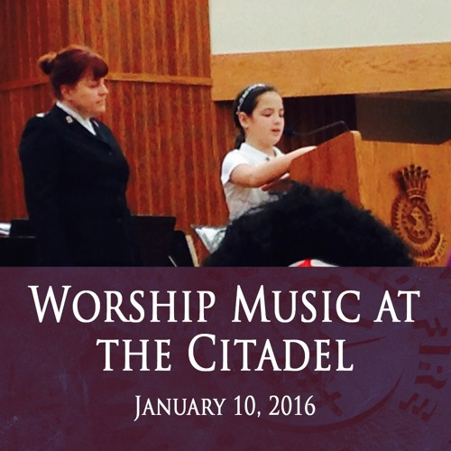 10JAN16 Montclair Citadel Worship Music