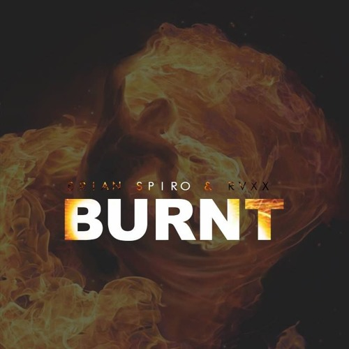 Brian Spiro & RVXX - Burnt (Original Mix)