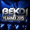 BEK DJ - Yearmix 2015