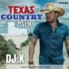 TEXAS COUNTRY MIX by DJX