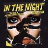 In The Night (El Bee & Jesse James Remix)