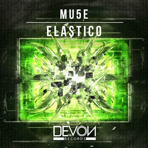 Mu5e - Elastico (OUT NOW)