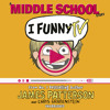 I Funny TV by James Patterson (Audiobook Extract) read by Frankie Seratch