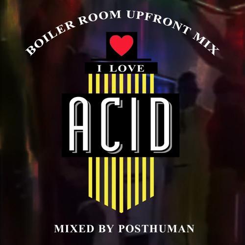 Upfront 049: I Love Acid