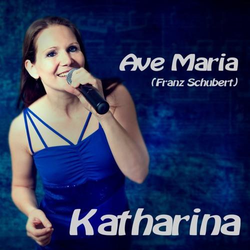 Ave Maria - Katharina (Franz Schubert - Cover)
