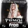 Eric Faria feat. Vanessa Martins - Promise
