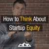 How To Distribute Startup Equity (The Smart Way)