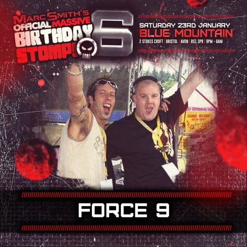 DJ's Force 9 - Promo Mix for Marc Smith's Birthday STOMP 6