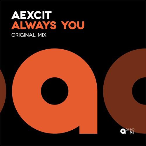 Aexcit - Always You (Original Mix)