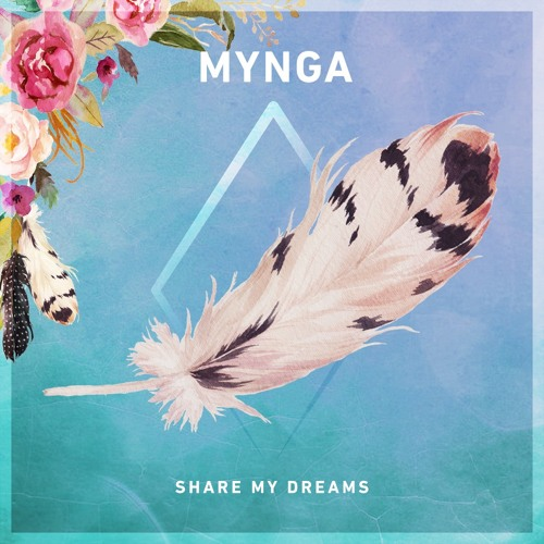 MYNGA - Share My Dreams