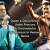 Queen & David Bowie - Under Pressure (Dj Christodoulos