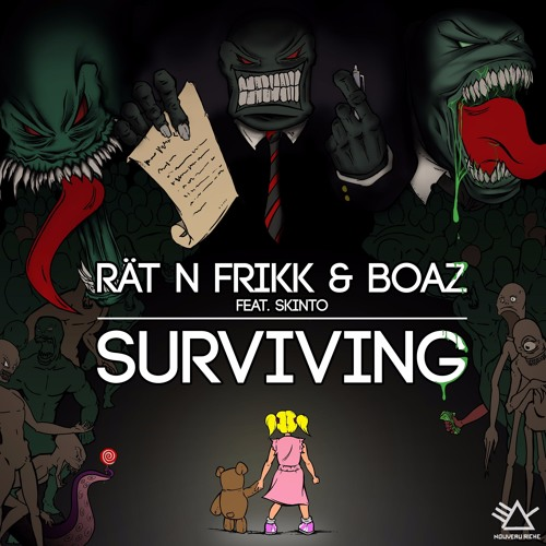 R?t N FrikK & Boaz feat. Skinto - Surviving (Original Mix)