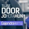 TUJHSE DOOR JO HOTA HOON TUKDA TUKDA SOTA HOON