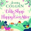 The Little Shop Of Happy-Ever-After by Jenny Colgan (Audiobook Extract)