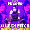 David Bowie - Queen Bitch (FK1000 Remix)