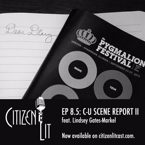 Episode 8.5: Champaign-Urbana Scene Report II