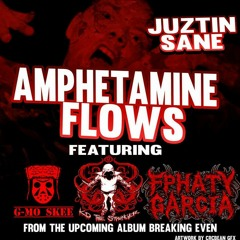 Amphetamine Flows Feat. G-Mo Skee, KD The Stranger And Fphaty Garcia