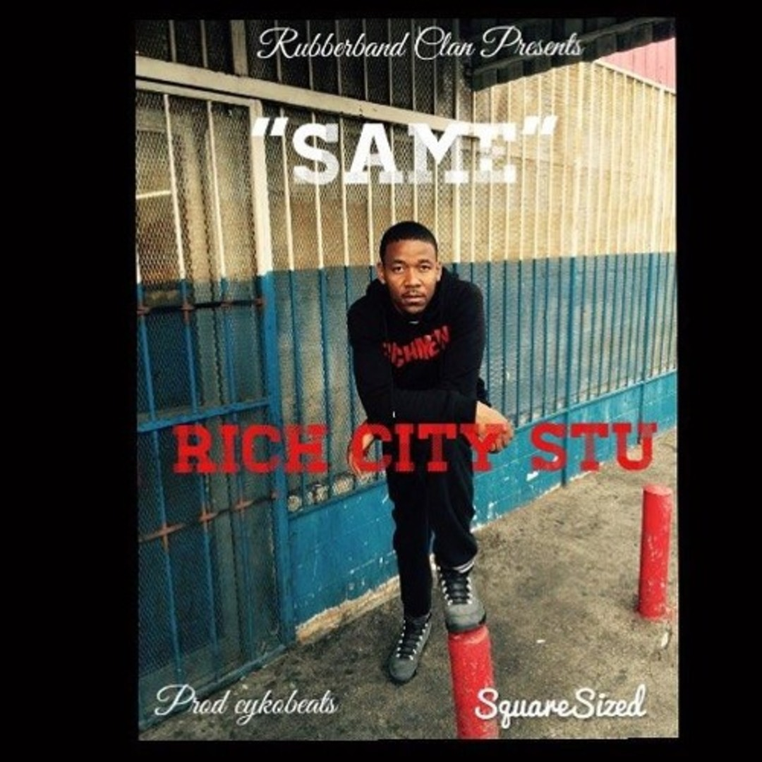 Rich City Stu - Same [Thizzler.com]
