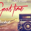Kiss - Daniel - Good Times (Wizkid Version)