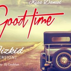 Kiss - Daniel - Good Times (Wizkid Version)