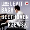 IL - Bach, Beethoven, Rzewski - When Igor Was First Given The Diabelli Variations