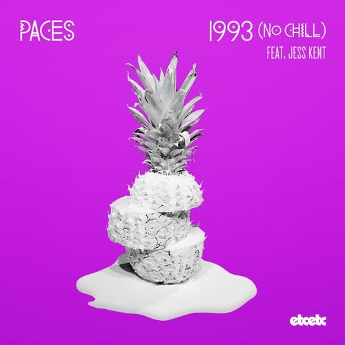 1993 (No Chill) Feat Jess Kent