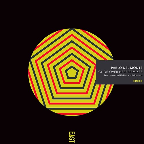 Pablo del Monte - Glide Over Here Remixes [Snippets] - ER013