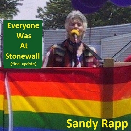Everyone Was At Stonewall (final update) ~