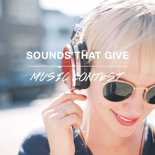 Sounds That Give - Music Contest
