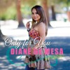 Only For You (ORIGINAL) - Diane de Mesa