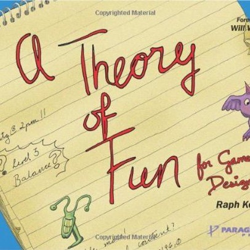 Game Dev Book Club 01 - A Theory Of Fun For Game Design