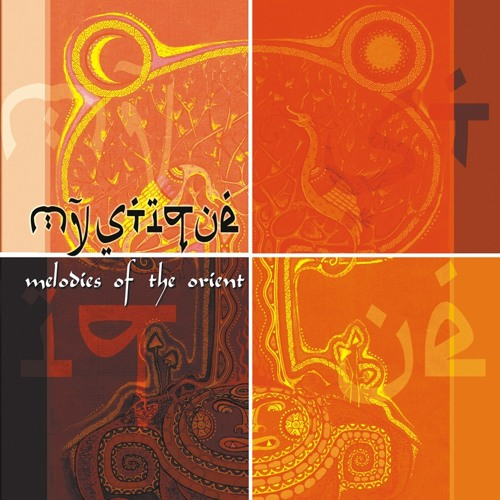 Mystique-Melodies of the Orient