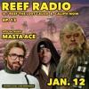 REEF RADIO EP.13:  MASTA ACE