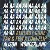 Alison Wonderland - Already Gone (ft. BRAVE & Lido) [Far & Few X LOKI Flip]