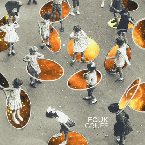 Fouk - Gruff (Snacks Remix)