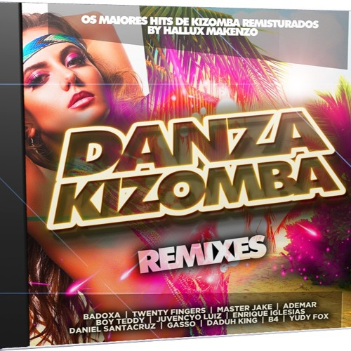 CD Danza Kizomba  - REMIXES By Hallux Makenzo