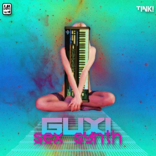 GUXI - Sex Synth (Kimotiii Dub)