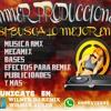 DEMO(venta Rmx Chicha Old) Wilmer Dj Remix (FULL BASS)