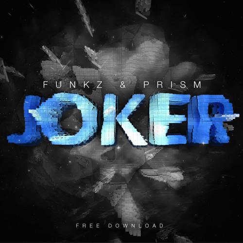 Funkz & Prism - Joker (Original Mix)