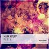 Mark Krupp - Party (Original Mix) [Free Download]