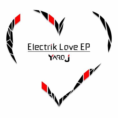 Yaro J - Electrik Love EP