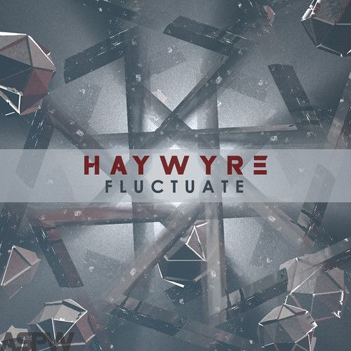 Haywyre - Fluctuate