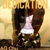 Dedication - AG Chu feat. Longbody Zeus