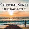 Spiritual Sense - The Day After (Original Mix)