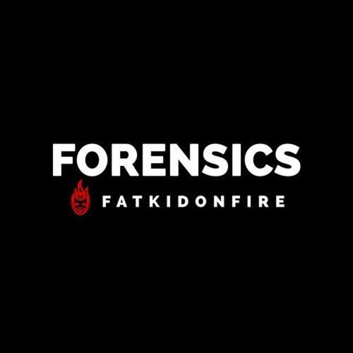 Forensics x FatKidOnFire (January 2016) Mix