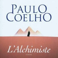 """L'alchimiste"" de Paulo Coelho Partie n°1"